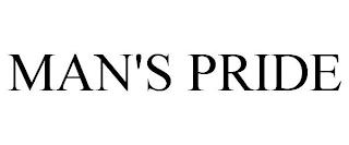 MAN'S PRIDE trademark