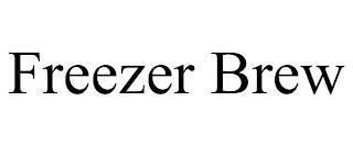 FREEZER BREW trademark