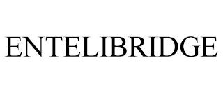 ENTELIBRIDGE trademark