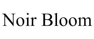 NOIR BLOOM trademark