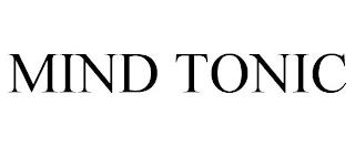 MIND TONIC trademark