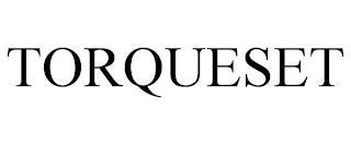 TORQUESET trademark