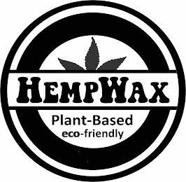 HEMPWAX PLANT-BASED ECO-FRIENDLY trademark