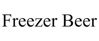 FREEZER BEER trademark