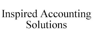 INSPIRED ACCOUNTING SOLUTIONS trademark