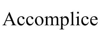 ACCOMPLICE trademark