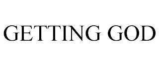 GETTING GOD trademark