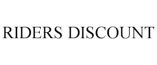 RIDERS DISCOUNT trademark