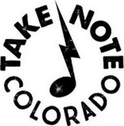 TAKE NOTE COLORADO trademark