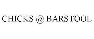 CHICKS @ BARSTOOL trademark