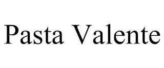 PASTA VALENTE trademark