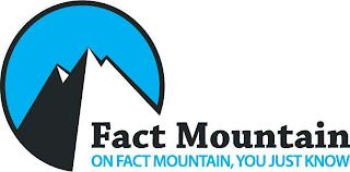 FACT MOUNTAIN ON FACT MOUNTAIN, YOU JUST KNOW trademark