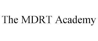 THE MDRT ACADEMY trademark