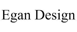 EGAN  DESIGN trademark