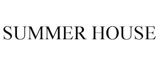 SUMMER HOUSE trademark