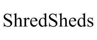 SHREDSHEDS trademark
