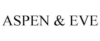 ASPEN & EVE trademark
