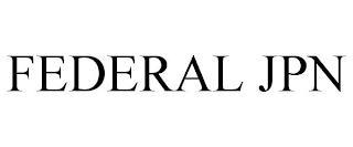 FEDERAL JPN trademark