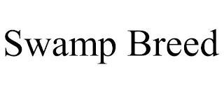 SWAMP BREED trademark