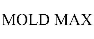 MOLD MAX trademark