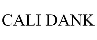 CALI DANK trademark