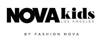 NOVA KIDS LOS ANGELES BY FASHION NOVA trademark