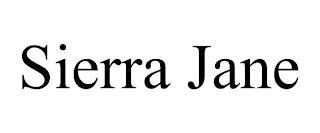 SIERRA JANE trademark