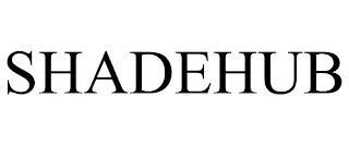 SHADEHUB trademark