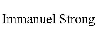 IMMANUEL STRONG trademark