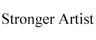 STRONGER ARTIST trademark