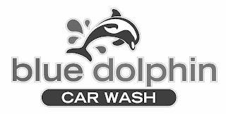 BLUE DOLPHIN CAR WASH trademark