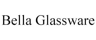 BELLA GLASSWARE trademark