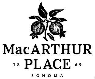 MACARTHUR PLACE 1869 SONOMA trademark