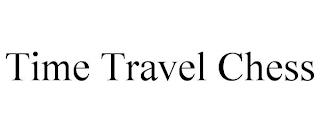 TIME TRAVEL CHESS trademark