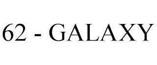 62 - GALAXY trademark