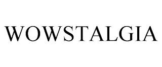 WOWSTALGIA trademark