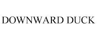 DOWNWARD DUCK trademark