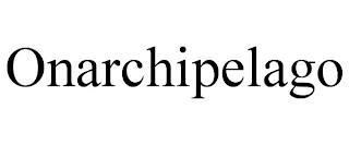 ONARCHIPELAGO trademark