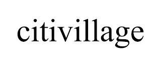 CITIVILLAGE trademark
