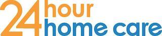 24 HOUR HOME CARE trademark