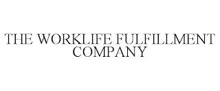 THE WORKLIFE FULFILLMENT COMPANY trademark
