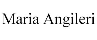 MARIA ANGILERI trademark