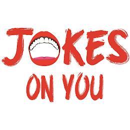 JOKES ON YOU trademark