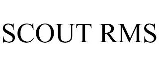 SCOUT RMS trademark