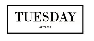 TUESDAY AOYAMA trademark