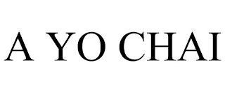 A YO CHAI trademark