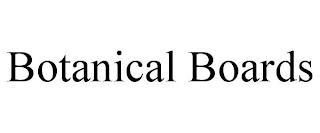 BOTANICAL BOARDS trademark