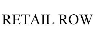 RETAIL ROW trademark