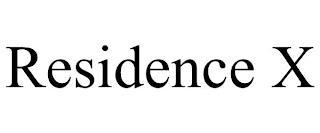 RESIDENCE X trademark