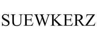 SUEWKERZ trademark